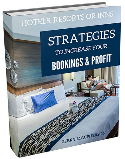Hotel Resorts or Inns Strategies to Increase Your Bookings & Profit