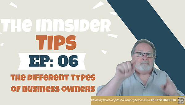The Different Types of Business Owners | INNsider Tips Ep. #006