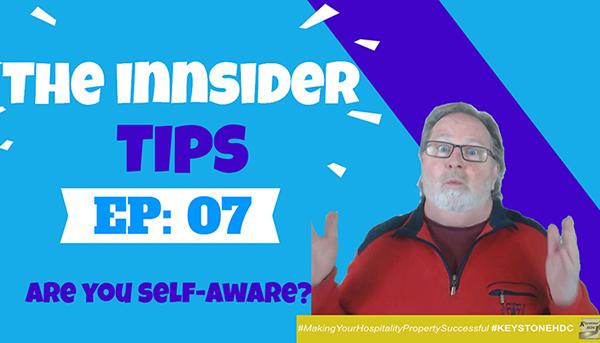 Are You Self-Aware? | INNsider Tips Ep. #007