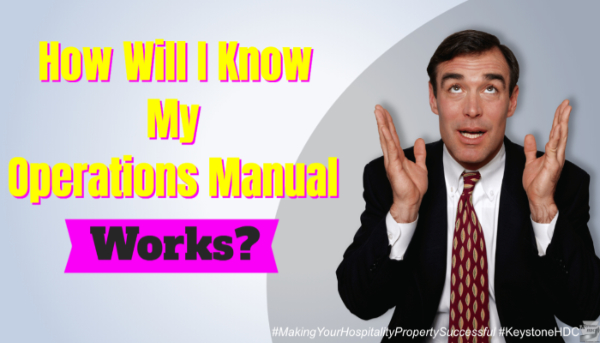 How Will I Know My Operations Manual Works