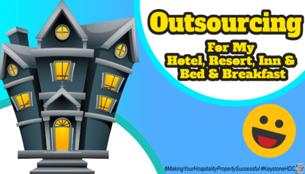 Outsourcing for My Hotel, Resort, Inn & Bed & Breakfast