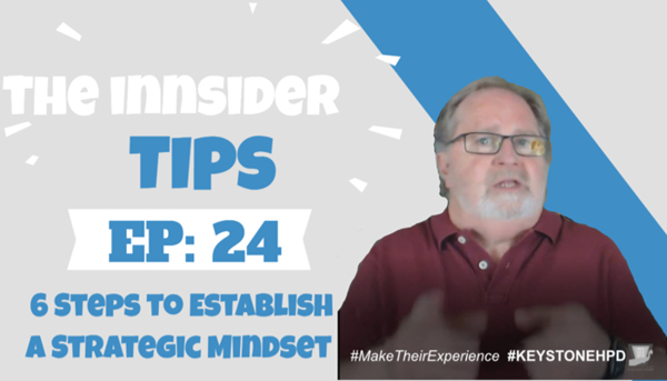 6 Steps to Establish a Strategic Mindset | INNsider Tips