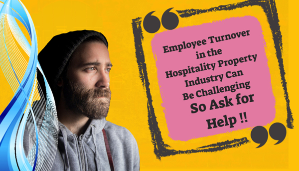 Employee Turnover in the Hospitality Property Industry