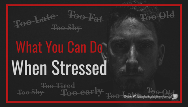 What to do when stressed