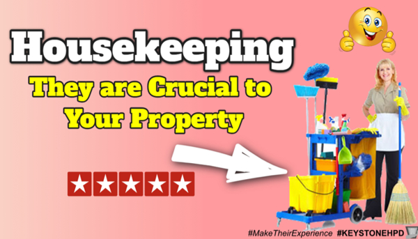 Housekeeping – They are Crucial to Your Property