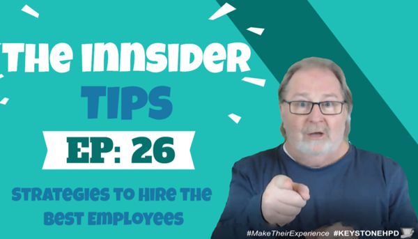 Strategies to Hire the Best Employees-INNsider Tips 26