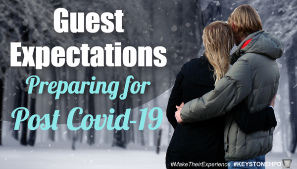 Guest Expectations – Preparing for Post Covid-19