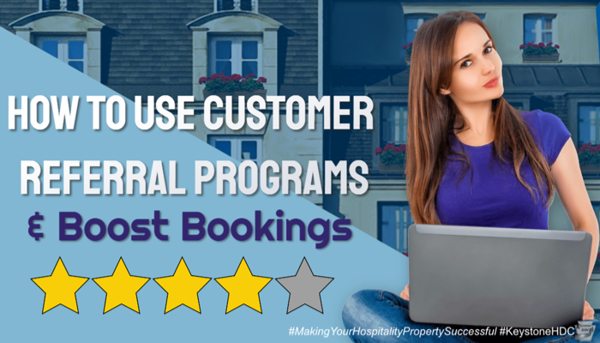How to Use Customer Referral Programs & Boost Bookings