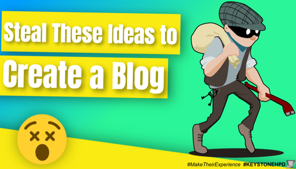 Steal These Ideas to Create a Blog