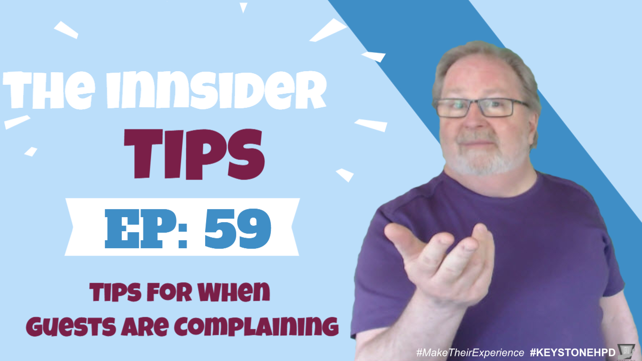 Tips for When Guests are Complaining