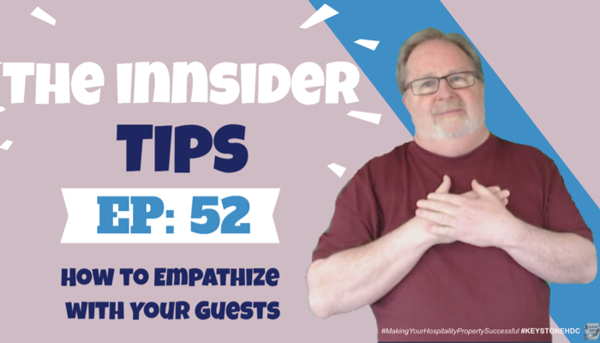 How to Empathize With Your Guests