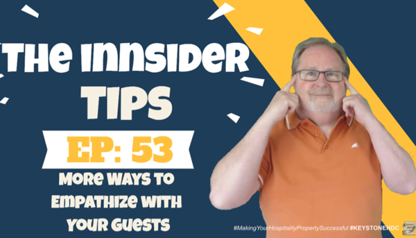 More Ways to Empathize with Your Guests