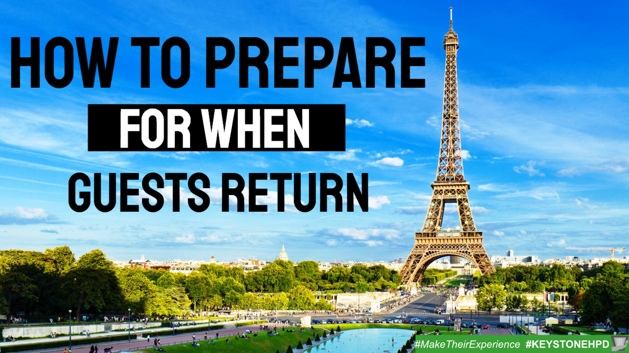 How to Prepare for When Guests Return-