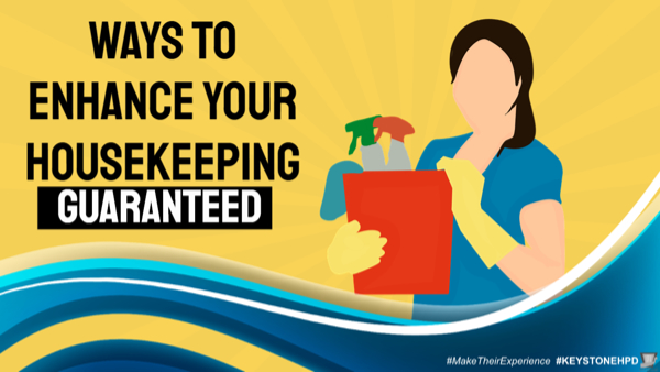 Ways to Enhance Your Housekeeping