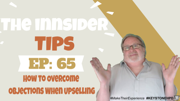 How to Overcome Objections When Upselling-INNsider Tips