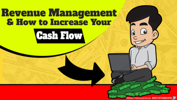 Revenue Management and How to Increase Your Cash Flow