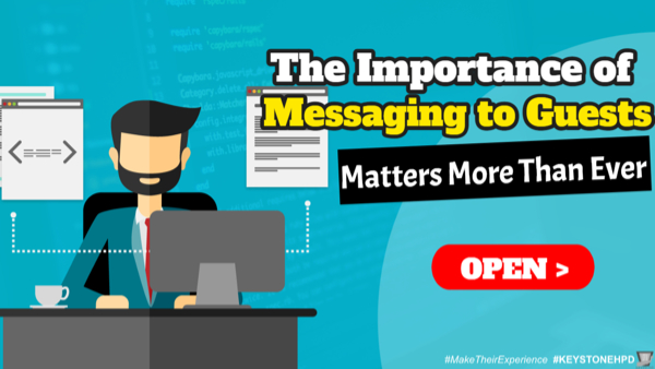 The Importance of Messaging to Guests Matters More Than Ever