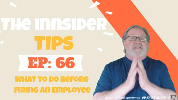 What to Do Before Firing an Employee-INNsider Tips