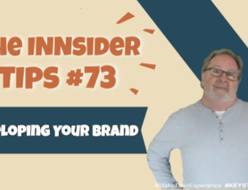 Developing Your Brand | INNsider Tips Ep. #073